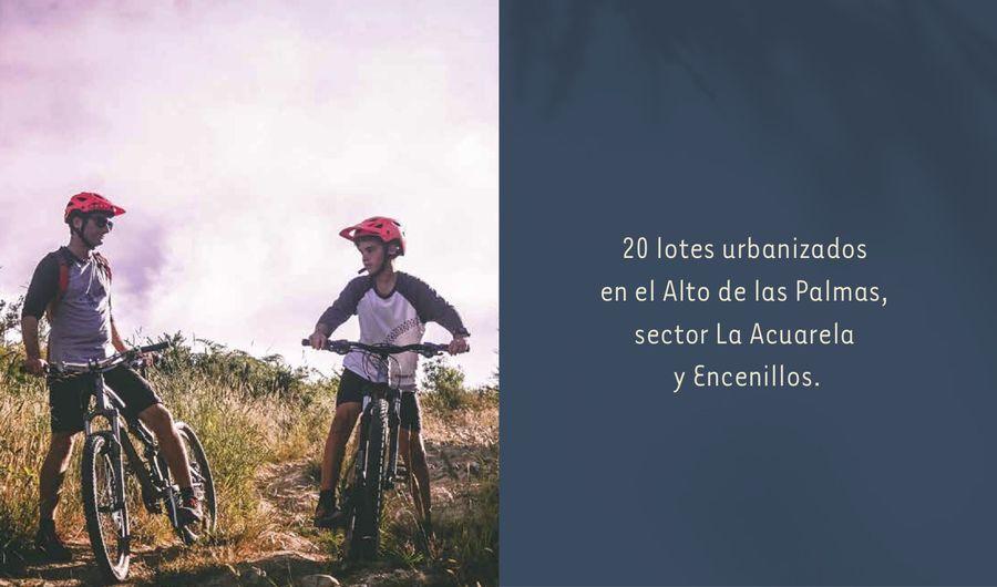 Lotes urbanizados en el alto de las palmas, sector La Acuarela y Encenillos